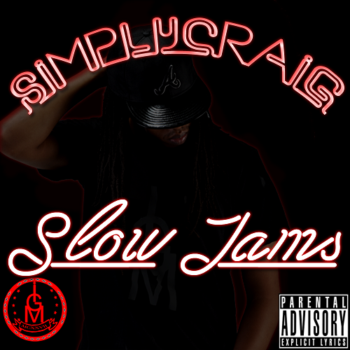 Single Simply Craig Slow Jams Simplycraig Tampamystic