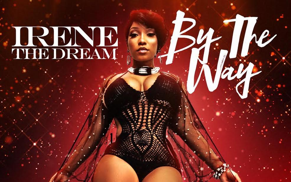 "Irene The Dream - ""By The Way"" @Irene_The_Dream - Tampamystic"